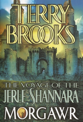 The Voyage of the Jerle Shannara: Morgawr eBook by Terry Brooks