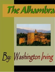 The Alhambra ebook by Irving, Washington