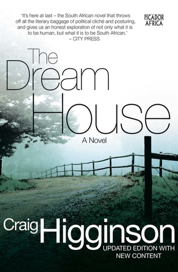 The Dream House - A Novel ebook by Craig Higginson