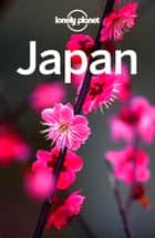 Lonely Planet Japan ebook by Lonely Planet