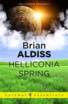 Helliconia Spring ebook by Brian Aldiss