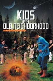 KIDS OF THE OLD NEIGHBORHOOD ebook by Linda Glenn Purvis-Taylor