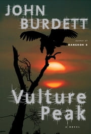 Vulture Peak - A Royal Thai Detective Novel (5) ebook by John Burdett