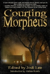 Courting Morpheus ebook by Jodi Lee