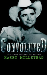 Convoluted ebook by Kasey Millstead