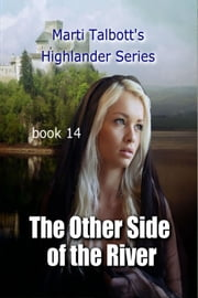 The Other Side of the River, Book 14 ebook by Marti Talbott