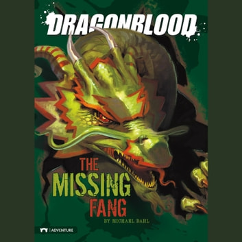 Missing Fang, The audiobook by Michael Dahl