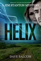 Helix ebook by Dave Balcom