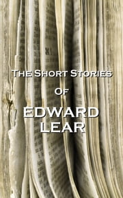 The Short Stories Of Edward Lear ebook by Edward Lear