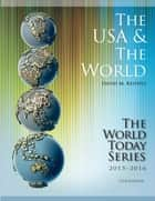 The USA and The World 2015-2016 ebook by David M. Keithly