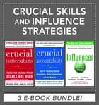 Crucial Skills and Influence Strategies ebook by Kerry Patterson, Joseph Grenny, Ron McMillan,...