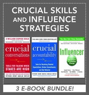 Crucial Skills and Influence Strategies ebook by Kerry Patterson,Joseph Grenny,Ron McMillan,Al Switzler