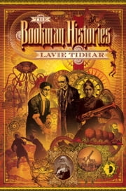 The Bookman Histories ebook by Lavie Tidhar