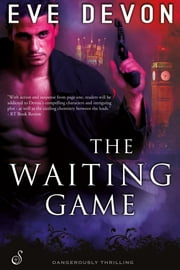 The Waiting Game ebook by Eve Devon
