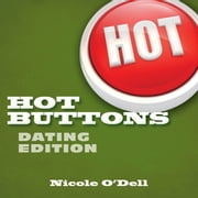 Hot Buttons Dating Edition ebook by Nicole O'Dell