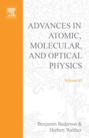 Advances in Atomic, Molecular, and Optical Physics ebook by Kimura, Mineo
