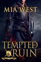 Tempted by Ruin ebook by Mia West