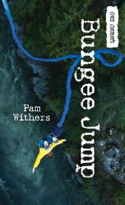 Bungee Jump ebook by Pam Withers
