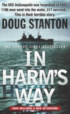 In Harm's Way ebook by Doug Stanton