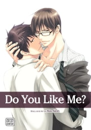 Do You Like Me? (Yaoi Manga) ebook by Kiu Aion