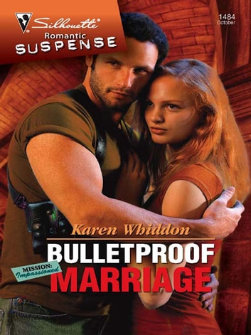 Bulletproof Marriage ebook by Karen Whiddon