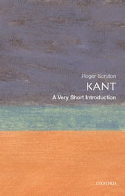Kant: A Very Short Introduction ebook by Roger Scruton