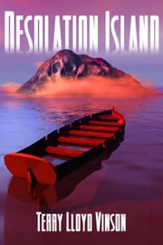 Desolation Island ebook by Vinson, Terry, Lloyd