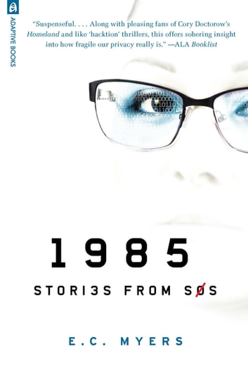 1985: Stories from SOS ebook by E.C. Myers