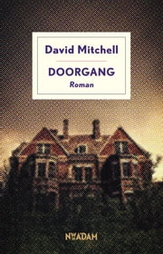 Doorgang ebook by David Mitchell, Harm Damsma