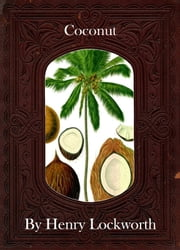 Coconut ebook by Henry Lockworth,Eliza Chairwood,Bradley Smith