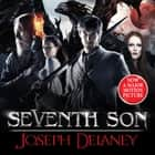 Seventh Son - The Spook's Apprentice Film Tie-in audiobook by Joseph Delaney
