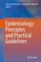 Epidemiology: Principles and Practical Guidelines ebook by