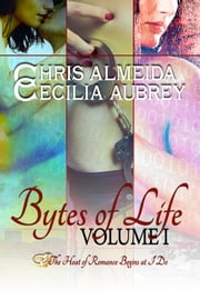 Countermeasure Bytes of Life Volume I - A Three-Book Bundle of Contemporary Romance Novellas in the Countermeasure Series ebook by Chris  Almeida,Cecilia Aubrey