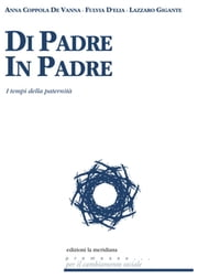 Di padre in padre ebook by De Vanna F., D'Elia L. Gigante, A. Coppola