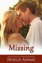 Missing ebook by Noelle Adams