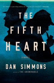 The Fifth Heart ebook by Dan Simmons