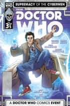 Doctor Who: Supremacy of the Cybermen #3 ebook by George Mann, Cavan Scott, Ivan Rodriguez,...