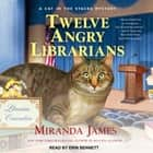 Twelve Angry Librarians audiobook by