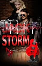 Weathering Jack Storm ebook by Lisa Gillis