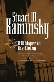 A Whisper to the Living ebook by Stuart M. Kaminsky