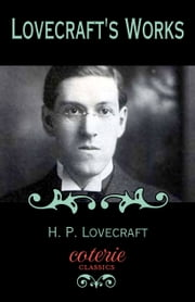 Lovecraft's Works ebook by H.P. Lovecraft