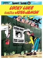 Lucky Luke - Tome 11 - LUCKY LUKE CONTRE JOSS JAMON ebook by Morris, Goscinny