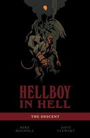 Hellboy in Hell Volume 1: The Descent ebook by Mike Mignola
