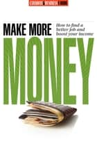 Make More Money ebook by Canadian Business