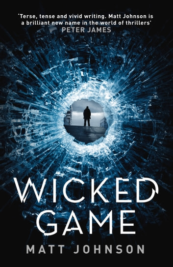 Wicked Game ebook by Matt Johnson