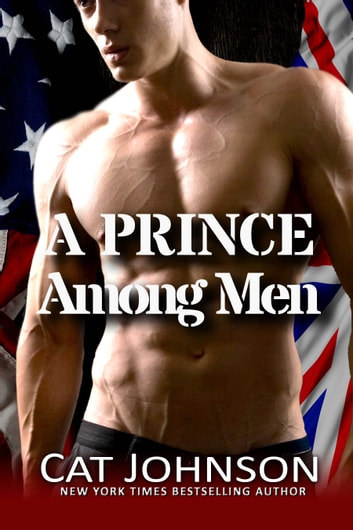 A Prince Among Men - A Red Hot & Blue Novel ebook by Cat Johnson