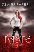 Taste (Ava Delaney #5) ebook by Claire Farrell