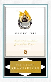 Henry VIII ebook by William Shakespeare,Stephen Orgel