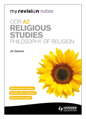 My Revision Notes: OCR A2 Religious Studies: Philosophy of Religion ebook by Jill Oliphant