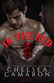 In The Red - Nomad Bikers ebook by Chelsea Camaron